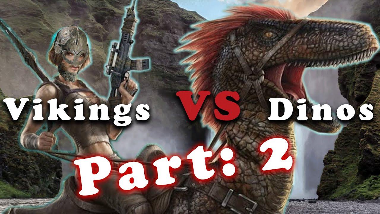 Vikings VS Dinosaurs! ARK! Part 2! with subtitles.