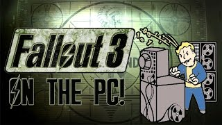 How To Get FALLOUT 3 To Run On PC!