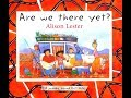 Are We There Yet By Alison Lester mp3