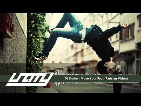 DJ Snake - Move Your Feet (Parisian Vision)