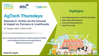 AgTech Thursdays: Session-II | Action on the Ground & Impact on Farmers & Livelihoods
