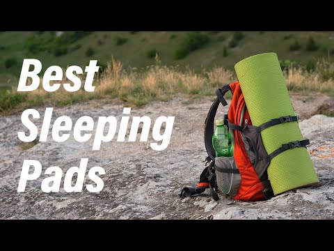Best Sleeping Pads for Backpacking and Car Camping in 2019