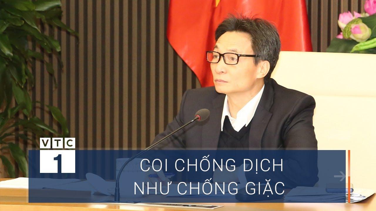 Phó thủ tướng: Coi chống dịch như chống giặc | VTC1 - YouTube