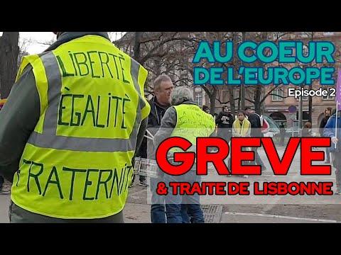 AU COEUR DE L'EUROPE #2 : GRÈVE ET TRAITÉ DE LISBONNE