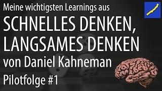 Daniel Kahneman - Schnelles Denken langsames Denken Pilotfolge #01 (System 1 und 2)
