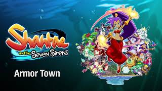 Armor Town - Shantae and the Seven Sirens OST