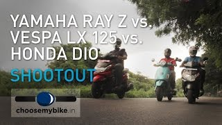 Yamaha Ray Z Vs Vespa LX125 Vs Honda Dio : ChooseMyBike.in Scooter Shootout