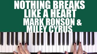 HOW TO PLAY: NOTHING BREAKS LIKE A HEART - MARK RONSON & MILEY CYRUS Video