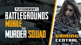 PUBG Mobile with Murder Squad | Livestream | Gaming Central