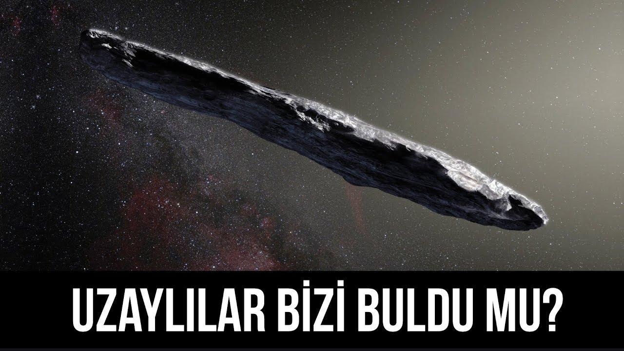 Uzaylılar bizi buldu mu? Oumuamua nedir?