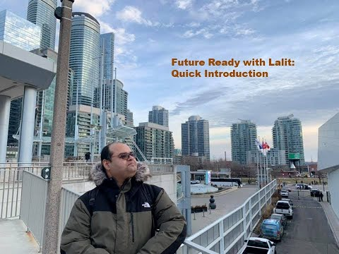 future-ready-with-lalit---quick-introduction