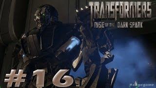 Transformers Rise of The Dark Spark - Walkthrough Part 16 Gameplay  - Transformers 4 Game