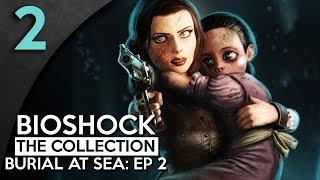 Let's Play BioShock Infinite Burial at Sea Episode 2 Part 2 - Peeping Tom [Burial at Sea Gameplay]