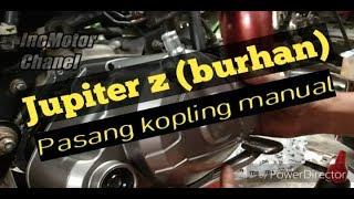 Jupiter Z  Burhan  Pasang Kopling Manual #inomotor Chanel Tutorial #22