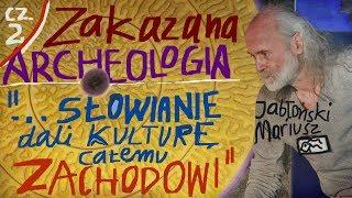 """cz.2. """"ZAKAZANA ARCHEOLOGIA! SŁOWIANIE dali kulturę całemu ZACHODOWI""""- M.Jabłoński © VTV"""