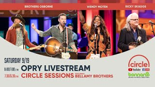 Opry Livestream - Brothers Osborne, Wendy Moten, and Ricky Skaggs
