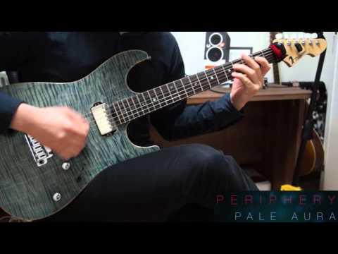 Pale Aura / Periphery (Guitar cover)