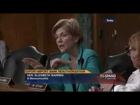 Elizabeth Warren - Export-Import Bank Provides Loans to Foreign Competitors of US Companies