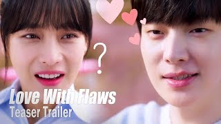 Love With Flaws Teaser