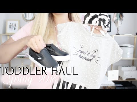 TODDLER SPRING HAUL | CLOTHING HAUL 2018 | TODDLER GIRL OUTFITS