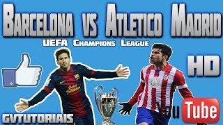 Barcelona vs atletico madrid uefa champions league 01/04/2014