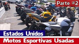 Preço de Motos Esportivas Usadas nos Estados Unidos Part 2 - Nossa Vida USA