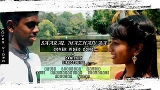 Saaral Mazhaiyaa - Official Cover Video Song - 2018  | Canisius | Ravindran | Logendra |