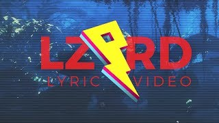 LZRD ft. Jake Miller - Anything Anymore [Lyric Video] (Proximity Release)