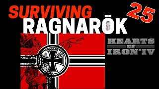 Hearts of Iron 4 - Challenge Survive Ragnarok! - Germany VS World  - Part 25