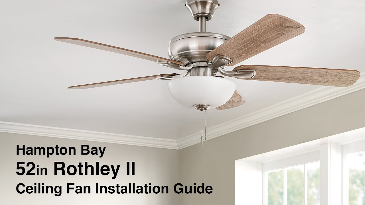 How to Install the Rothley II Ceiling Fan