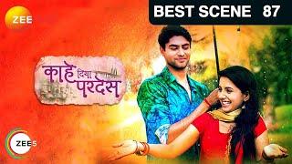Kahe Diya Pardes | Marathi Serial | Episode 87 | Zee Marathi Tv Show | Best Scene