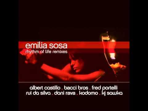 Emilia Sosa → Rhythm of Life (Albert Castillo Radio Mix)