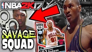 Most savage nba players! arrested?! dirtiest squad! nba 2k17 myteam