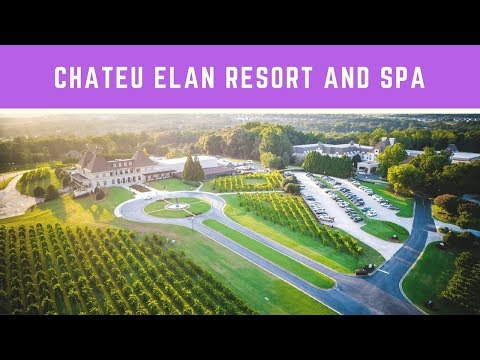 Chateu Elan Resort Overview | Winery Resort And Spa