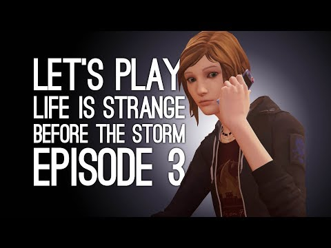 Life is Strange Before the Storm Episode 3 Gameplay: Let's Play BtS Ep3 Hell is Empty - PIRATE TOWEL