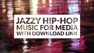 Smooth Hip-Hop Background Music - Jazzy Hip-Hop Beat with Loops - Royalty Free Download