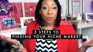 5 Steps to Finding Your Niche Market