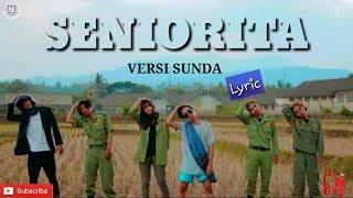 SENIORITA ( VERSI SUNDA) ( MENDERITA) UDIN AND FRIENDS X VIOSHE ( LYRIC)