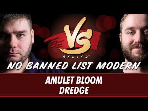 5/30/18 - Anderson VS Ross: Amulet Bloom VS Dredge [No Banned List Modern]