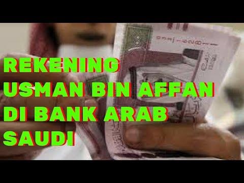 Rekening Atas Nama Usman Bin Affan Di Bank Saudi Arabia