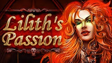 Lilith's Passion Max Bet Big Win  Online Slot Win