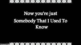 Gotye - Somebody That I Used To Know - Radio Remix version - Lyrics
