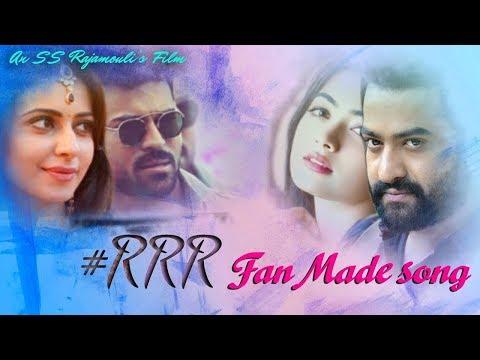#RRR Love  Song Fan Made    NTR   Ram Charan   Raja Mouli