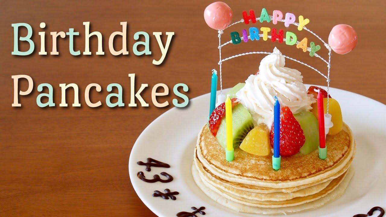 Birthday Pancakes Cake Decorating Idea Recipe Ochikeron Youtube