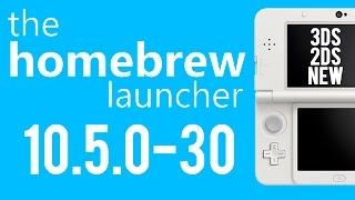 Homebrew Launcher en 10.5.0-30 [3DS/2DS/NEW]