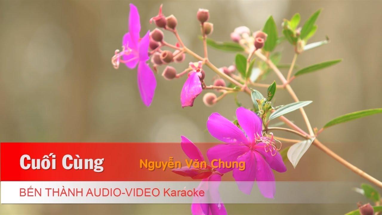 KARAOKE NHẠC TRẺ 2018 | Cuối Cùng - St. Nguyễn Văn Chung | Beat Chuẩn