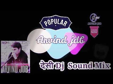 Dj Rasiya Hard Bass Bhabi tere mote mote nain Ragani Dj Mix by ARVIND JDB