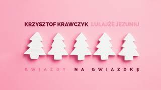 Krzysztof Krawczyk - Lulajże Jezuniu