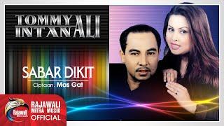 Tommy Ali Intan Ali Sabar Dikit.mp3