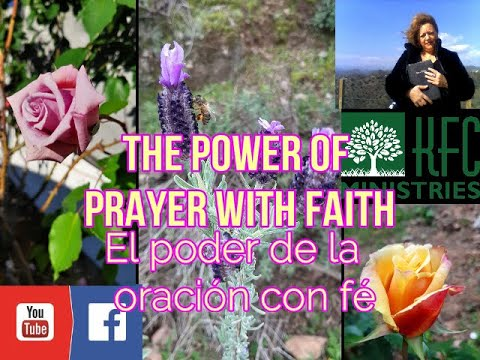 El Poder De La Oración Con Fé